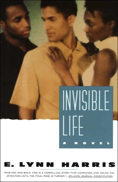 """Invisible Life"" by E. Lynn Harris"